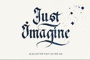 Just Imagine. Blackletter Font.