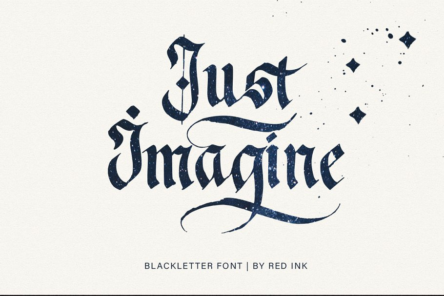 Just Imagine. Blackletter Font.