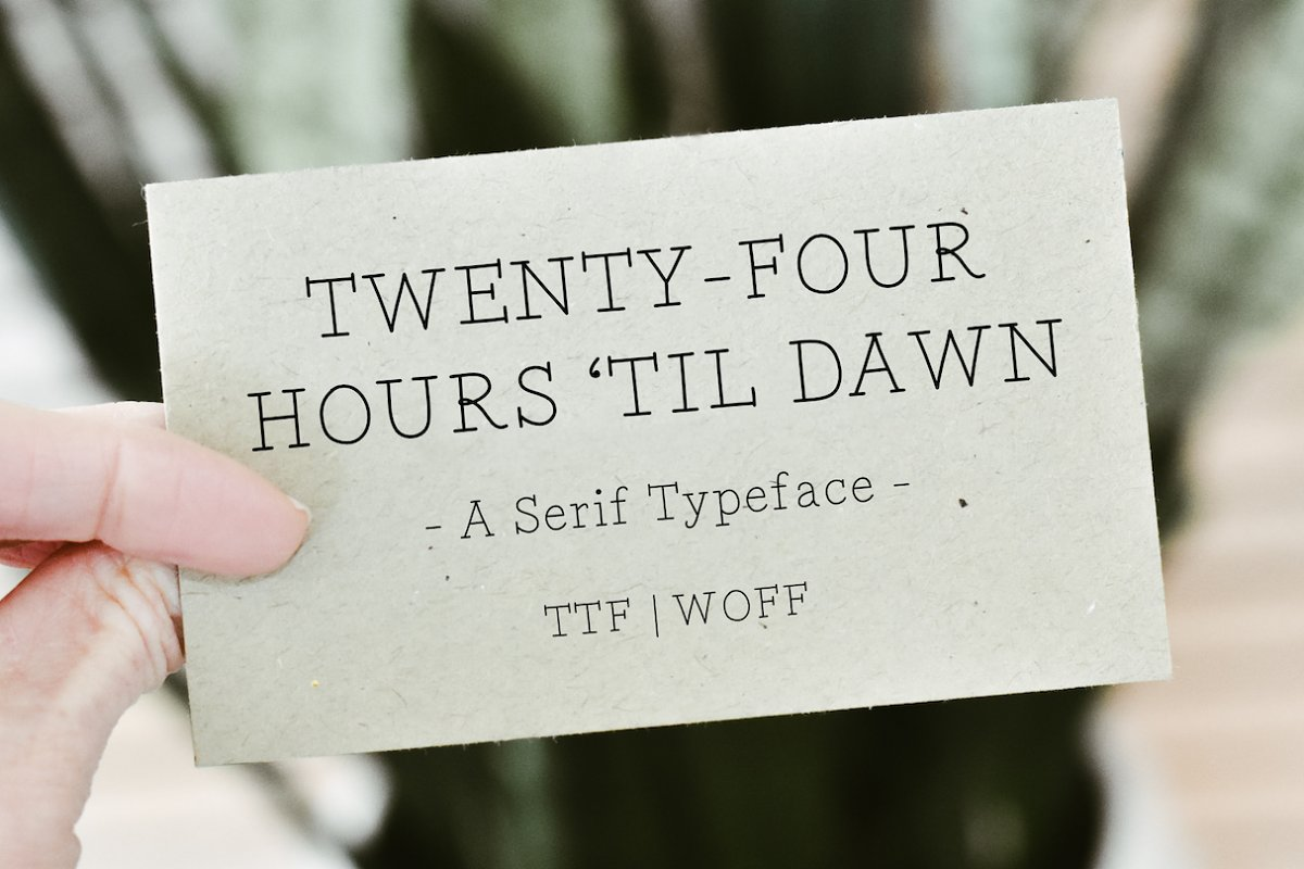 TWENTY-FOUR HOURS 'TIL DAWN