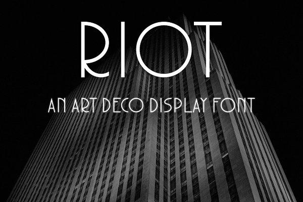 RIOT - An Art Deco Typeface