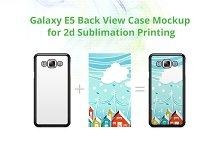 Galaxy E5 2d Case Back Mock-up
