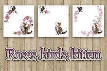 Kitten & two birds. Pink roses.