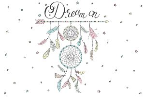 Dream on. Dream catcher, lettering