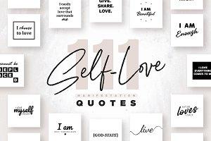 111 x Self-Love Quotes - B/W Edition
