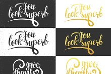 Phrase You look superb. Calligraphy