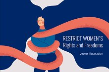 Restrict Women's Rights and Freedoms