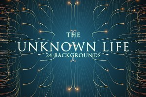 The Unknown Life. 24 Backgrounds.