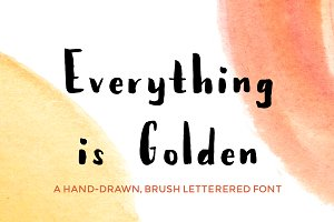 Everything Is Golden - Brush Font
