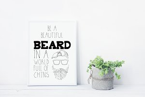 Be A Beautiful Beard Digital Print