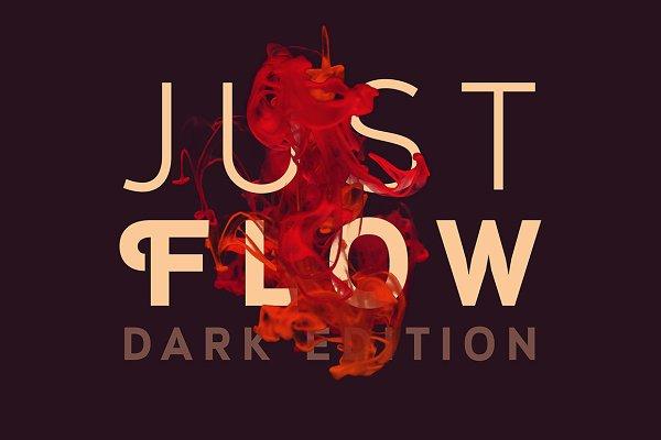 Just Flow - Dark Edition