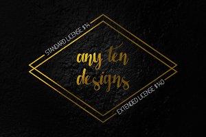 Choose TEN designs