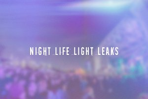 Nightlife Light Leaks Vol. 1
