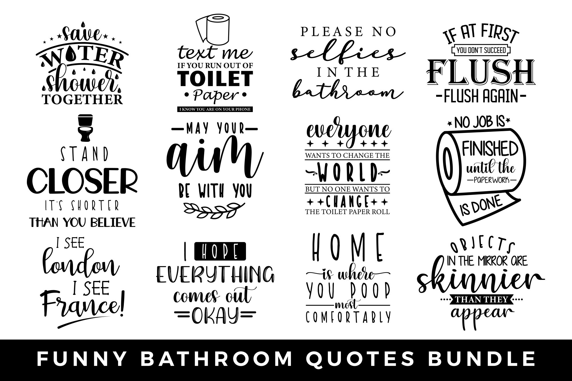 Funny Bathroom Quotes Bundle Pre Designed Illustrator Graphics Creative Market