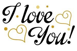 I Love You, Lettering, Design Vector