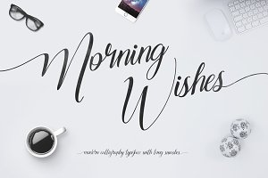 Morning Wishes + Long Swashes