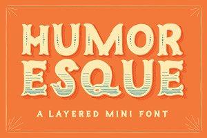 Humoresque Layered Mini Font