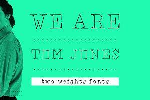 We are Ton Jones - font.