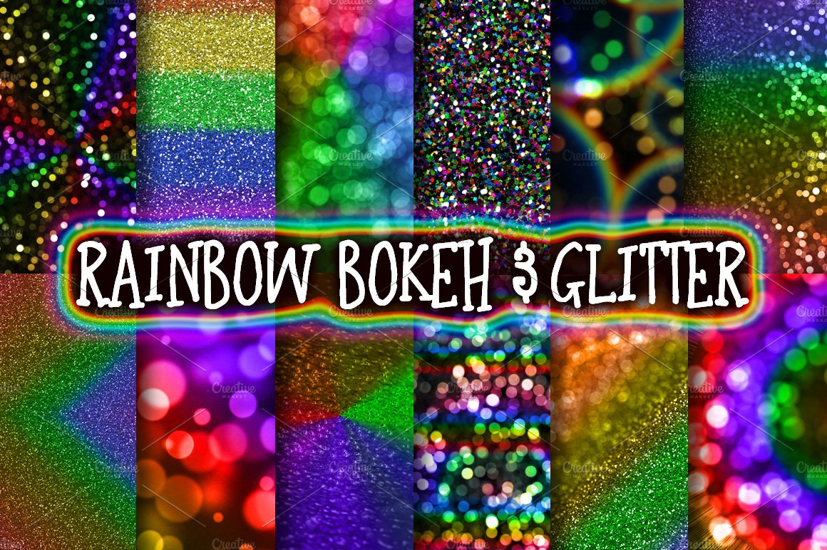 Rainbow Bokeh & Glitter Backgrounds ~ Textures ~ Creative ...