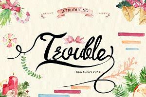 Trouble Script