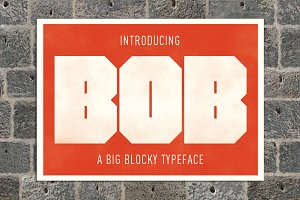 Bob - A big bad blocky display font