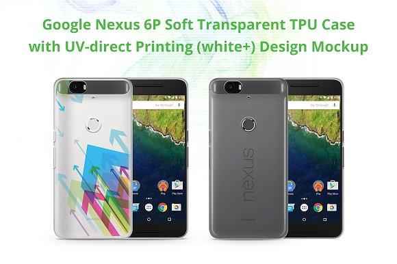 Nexus 6P TPU Case UV Print Mock-up