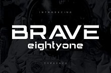 BRAVE Eighty One by  in Fonts