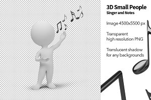 3D Small People - Singer and Notes