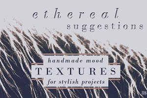 Ethereal suggestions | textures