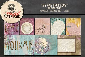 Journal Cards - My One True Love