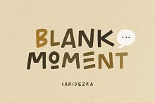 Blank Moment - Quotable Font by  in Fonts
