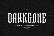 Darkgone Blackletter by  in Fonts