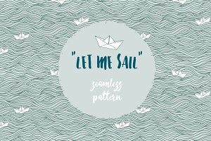 Let me sail - Seamless Pattern