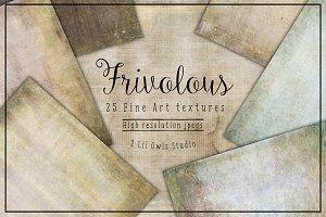 Frivolous Textures