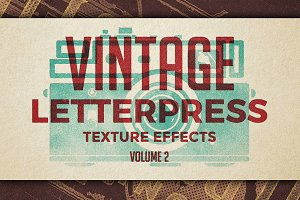Vintage Letterpress Effects Vol.2