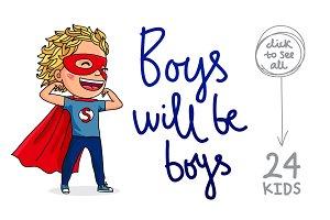 Boys will be boys vol.1