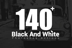 140+ Black & White Photoshop Actions