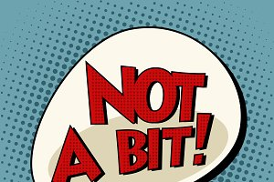 not a bit comic bubble retro text