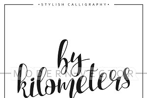 By kilometers. Modern calligraphy