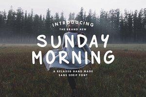 Sunday Morning - Sans Serif Font